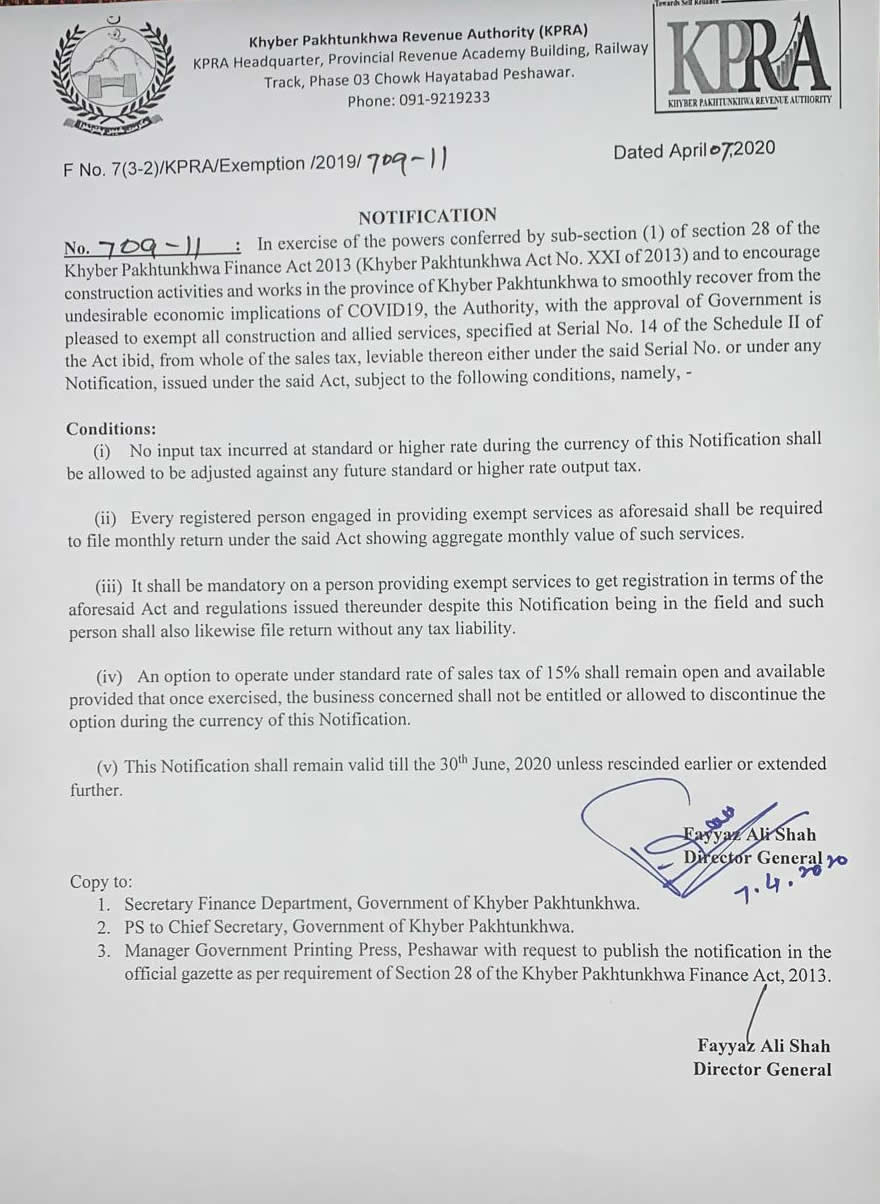 Notification: KPRA, with the approval of Government is pleased to exempt all construction and allied services, specified at Serial No. 14 of the Schedule II of KP Finance Act 2013, from whole of the sales tax, leviable thereon either under the said Serial No. or under any Notification, issued under the said Act, subject to the conditions as mentioned in below attachment.